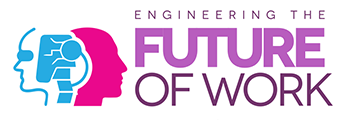 Engineering the Future of Work
